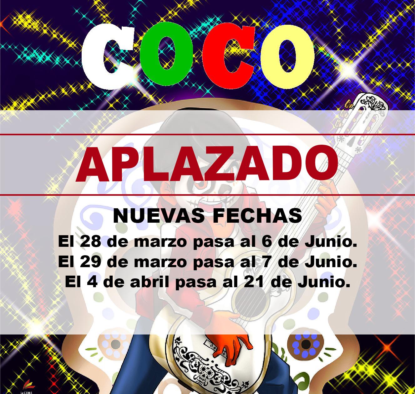 APLAZADO 'Coco, el Musical'